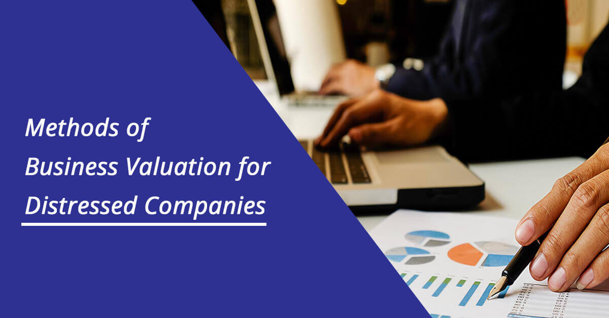 Challenges Faced in Business Valuation of a Distressed Company