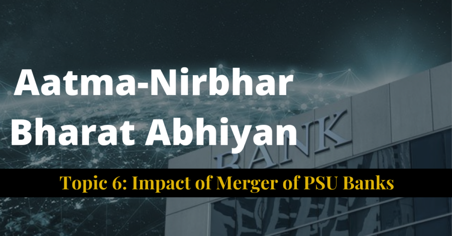 Topic 6: Impact of Merger of PSU Banks