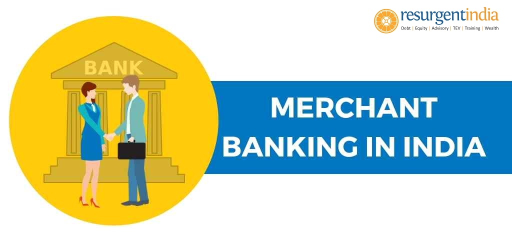 The Evolution of Merchant Banking in the Indian Scenario