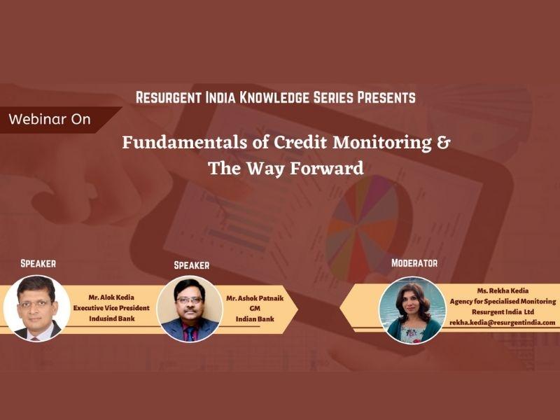Webinar on- Fundamentals of Credit Monitoring & way forward