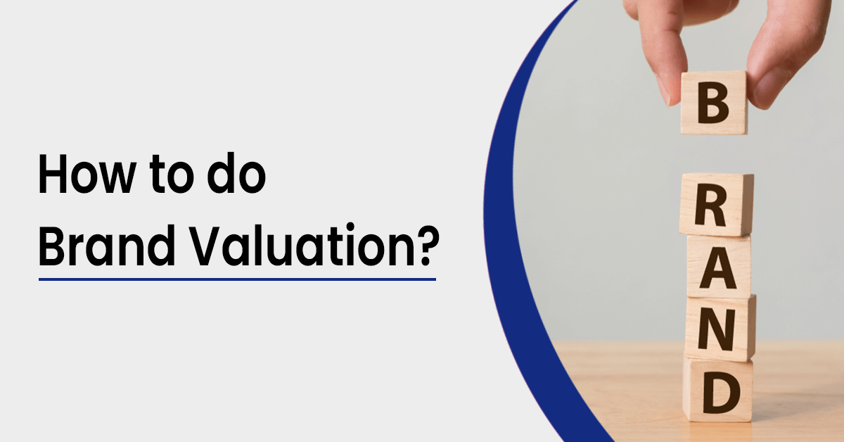 How to do Brand Valuation?