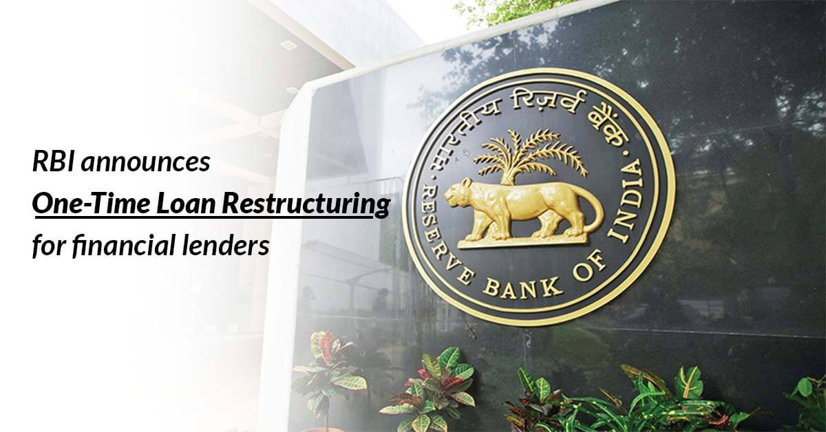 RBI announces one-time loan restructuring for financial lenders