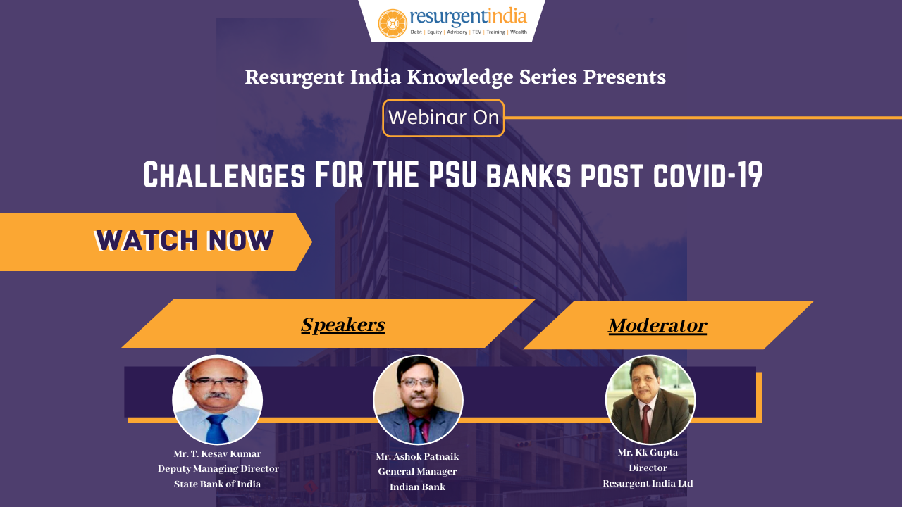 Webinar on-Challenges for the PSU Banks Post COVID-19