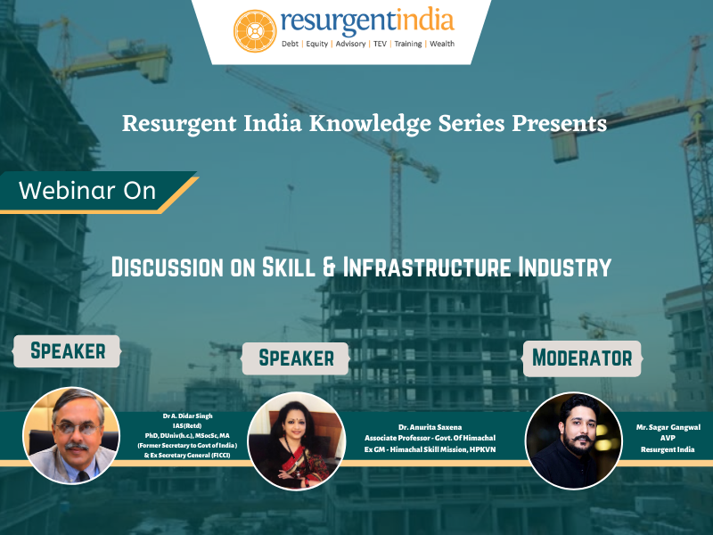Webinar on Discussion on Skill & Infrastructure Industry