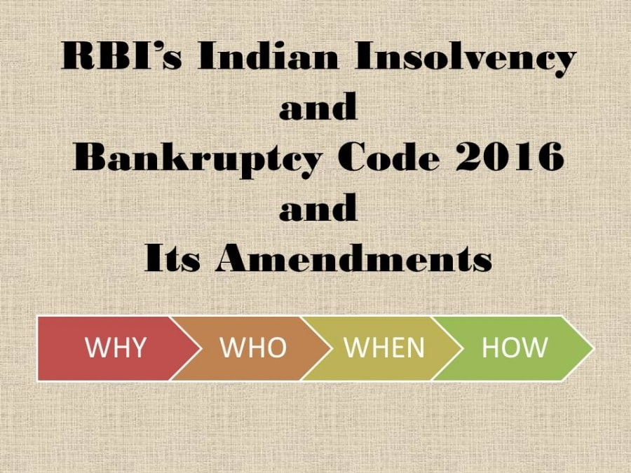 An Empirical Look on the Insolvency and Bankruptcy in India after the Amendments in the Law