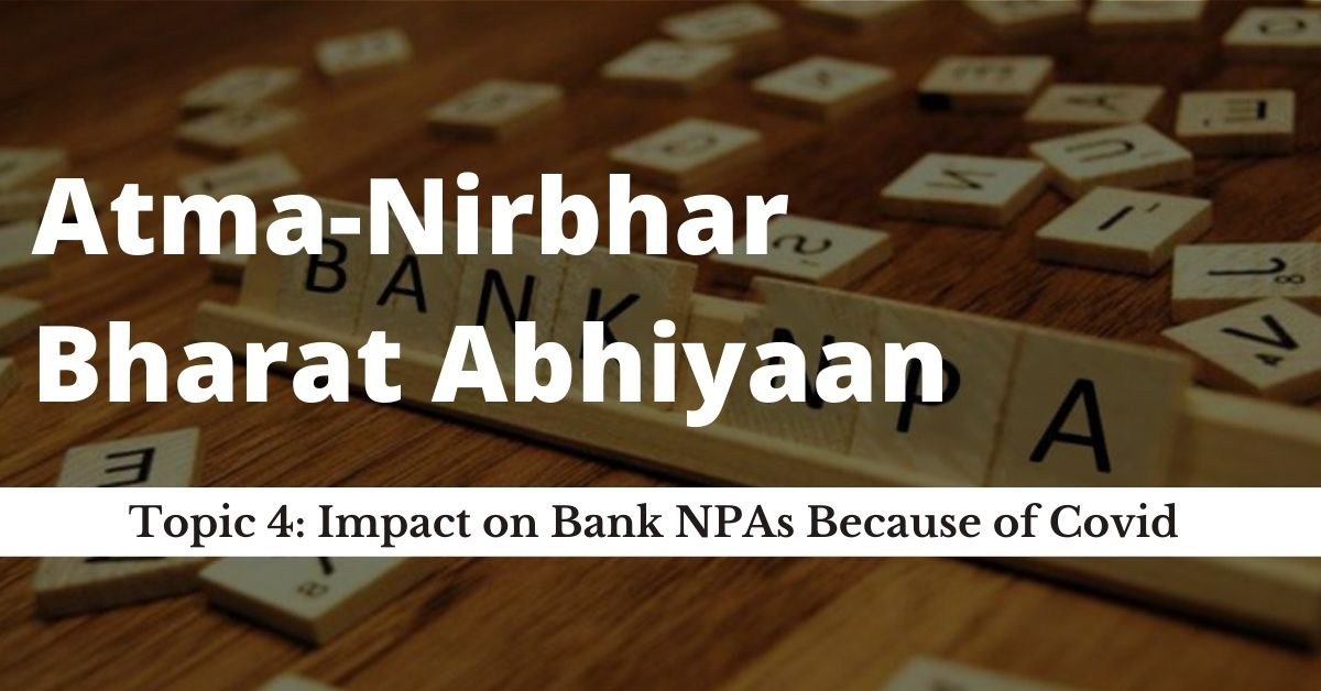 Impact on Bank NPAs Because of Covid