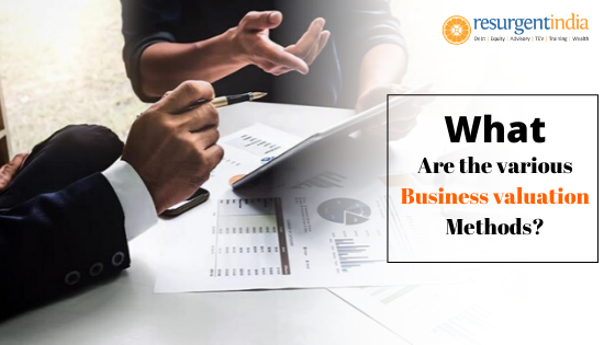 What are the various Business valuation Methods?