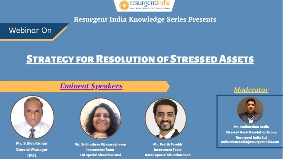 Webinar on-Strategy for resolution of Stressed Assets