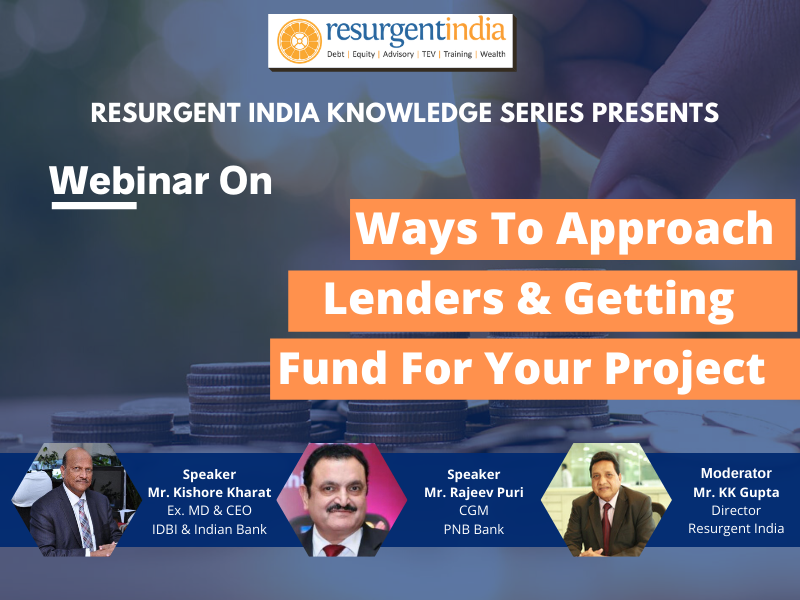Webinar On Ways To Approach Lenders & Getting Fund For Projects