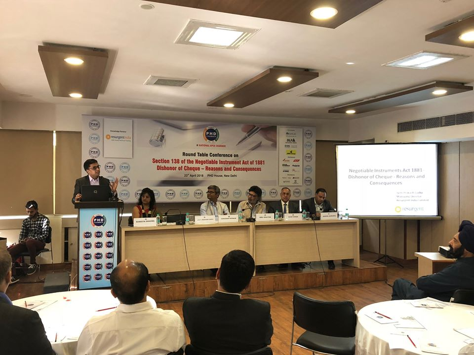 Round Table Conference on Section 138 of the Negotiable Instruments Act 1881-New Delhi - 23th April 2018